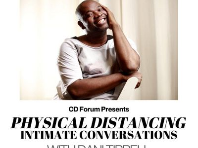 CD Forum: Physical Distancing Intimate Conversations