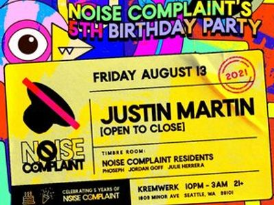 Noise Complaint's 5th Birthday ft. Justin Martin